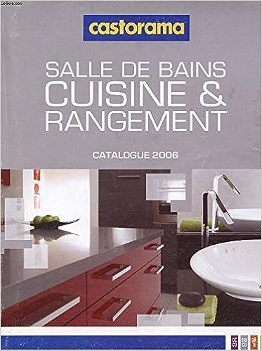 Catalogue Castorama Salle De Bain Cuisine Et Rangement 2006
