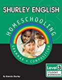 Shurley Grammar: Level 3 Student Workbook