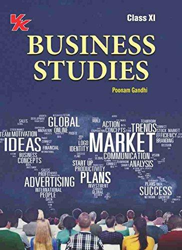 Business Studies Class 11 Cbse 2018 Poonam Gandhi 9789387516809 Amazon Com Books