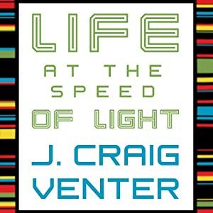Life at the Speed of Light Audiobook