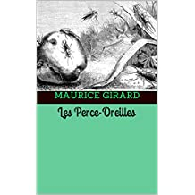 Les Perce-Oreilles    (French Edition)