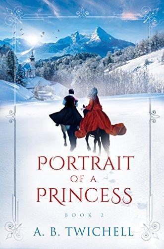 Portrait of a Princess: Book 2 (Ellie Kate Marchand)