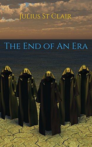 The End of an Era (Book #10 of the Sage Saga)