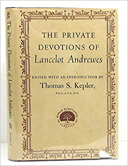 Image result for The Private Devotions of Lancelot Andrewes