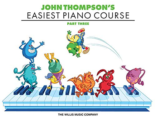 John Thompson's Easiest Piano Course - Part 3 - Book Only Easiest Piano Course Part