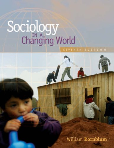 Sociology in a Changing World (with CD-ROM and InfoTrac)