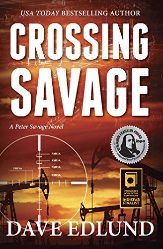 Crossing Savage: A Peter Savage Novel ()