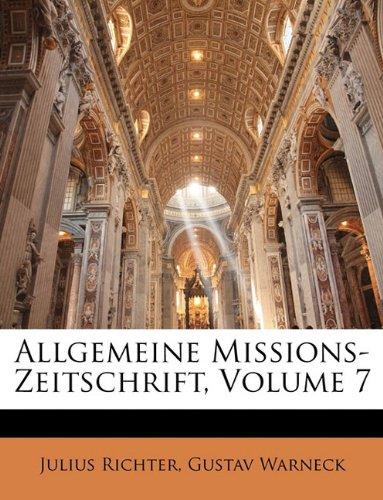 Download Allgemeine Missions-Zeitschrift, Volume 7 (German Edition) ebook