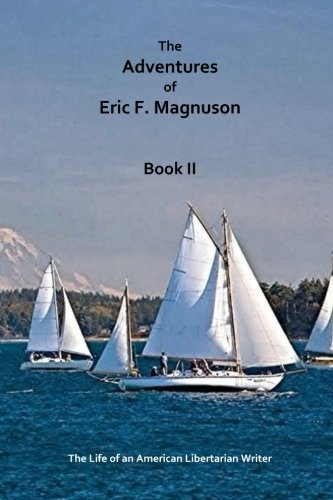 The Adventures of Eric F. Magnuson Book II