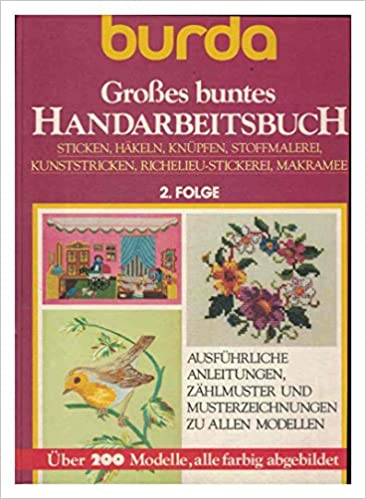 Großes Buntes Handarbeitsbuch 2 Folge Stricken Häkeln Knüpfen