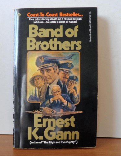 Band Of Brothers by Ernest K. Gann