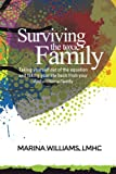 Surviving the Toxic Family: Taking yourself out of the equation and taking your life back from your dysfunctional family