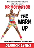 The Warm Up: The story behind the Lycra with television's Mr Motivator
