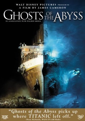 Ghosts of Abyss [DVD] [2003] [Region 1] [US Import] [NTSC]