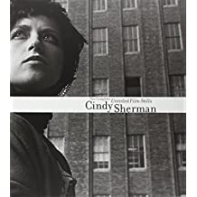 Cindy Sherman: The Complete Untitled Film Stills