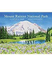 Mount Rainier National Park: An Artist's Tour