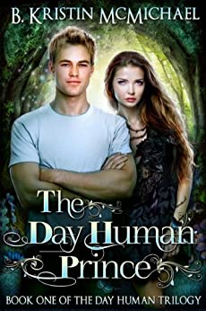 The Day Human Prince by [McMichael, B. Kristin]