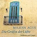 Die Gräfin der Lüfte Hörbuch von Milena Agus Gesprochen von: Marie Biermann