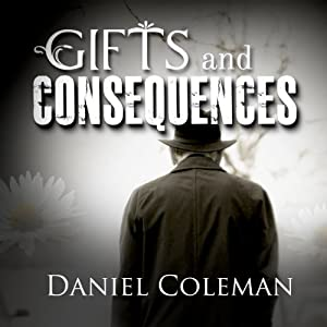 Gifts and Consequences Audiobook