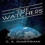 The Watchers | CK Quarterman