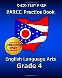 OHIO TEST PREP PARCC Practice Book English Language Arts Grade 4, Test Master Test Master Press Ohio, 1499567138