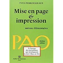 MISE EN PAGE ET IMPRESSION NOTIONS ÉLÉMENTAIRES