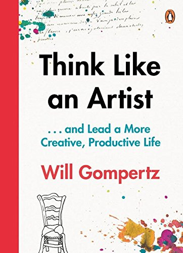 Think Like an Artist: How to Live a Happier, Smarter, More Creative Life by imusti (Image #1)