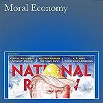 Moral Economy | R. R. Reno