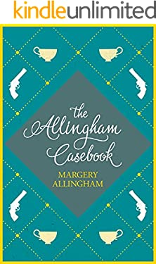 The Allingham Casebook: A collection of witty short stories