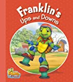 Franklin's Ups and Downs, Paulette Bourgeois, 1554538386