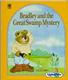 img - for Bradley and the Great Swamp Mystery book / textbook / text book