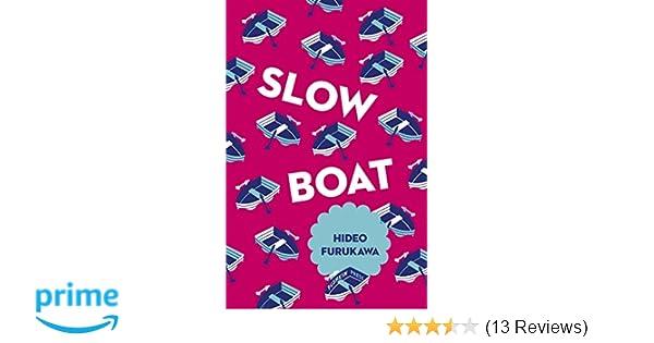 Amazon com: Slow Boat (Japanese Novellas) (9781782273288