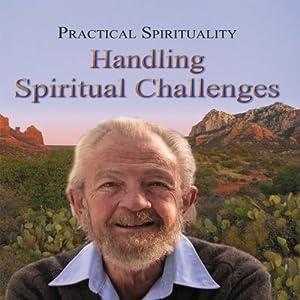 Practical Spirituality: Handling Spiritual Challenges Speech