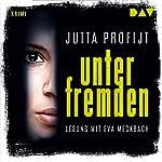 Unter Fremden | Jutta Profijt