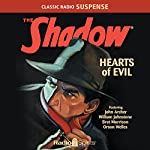 The Shadow: Hearts of Evil | Bill Johnstone,Orson Welles,Bret Morrison