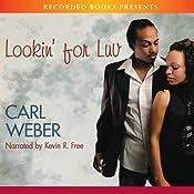Lookin' For Luv | Carl Weber