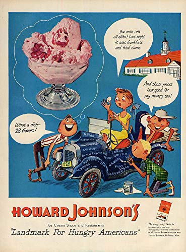(What a dish - 28 flavors of Howard Johnson's Ice Cream ad 1951 L teen jalopy)