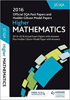 Book Higher Mathematics 2016-17 SQA Past Papers with Answers