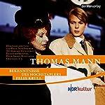 Bekenntnisse des Hochstaplers Felix Krull | Thomas Mann
