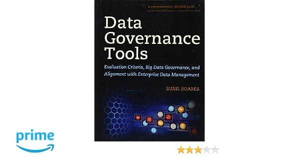 Data Governance Tools Evaluation Criteria Big Data Governance And