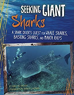 Seeking Giant Sharks (Shark Expedition) by [Cerullo, Mary M]