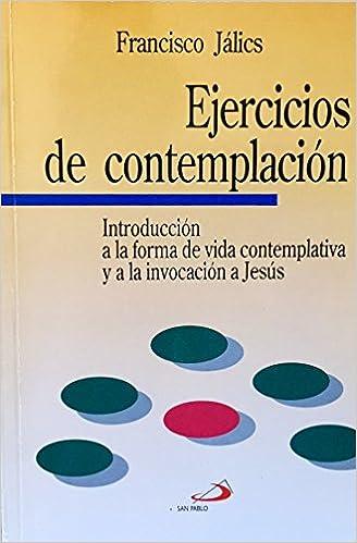 Ejercicios de Contemplacion (Spanish Edition)