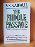 The Middle Passage, V. S. Naipaul, 0394746740