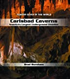 Carlsbad Caverns: America's Largest Underground Chamber (Famous Caves of the World)