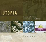 Last of the New Wave Riders by Utopia