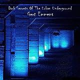 Dark Secrets Of The Urban Underground
