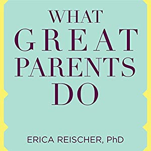 What Great Parents Do Audiobook