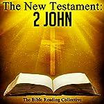 The New Testament: 2 John |  The New Testament