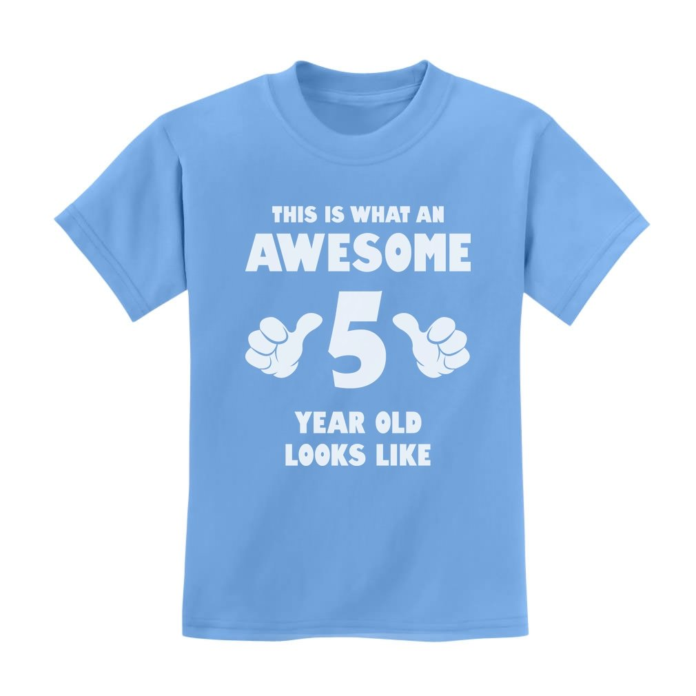 Tstars - This Is What an Awesome 5 Year Old Looks Like Funny Kids T-Shirt G0PMMl3gm