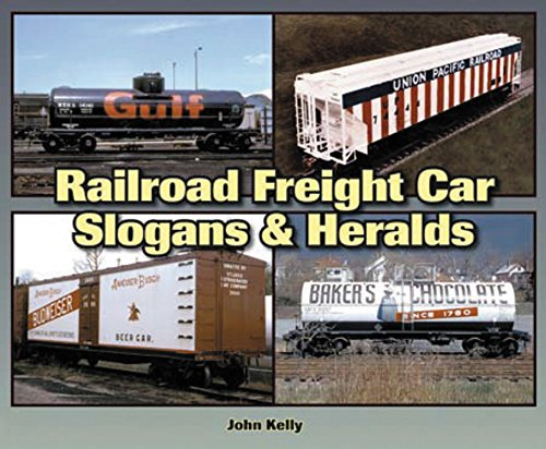 Railroad Freight Car Slogans & Heralds (Photo Archive)